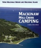 camping Mackinaw Mill Creek Camping